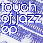 Andy's Touch of Jazz E.P. on Kwaito Recordings