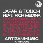 Label art for Jafar & Touch featuring Rich Medina- The Truth on Artizan Music