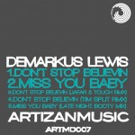 Cover art for Jafar & Touch remix of Demarkus Lewis- Don't Stop Believing on Artizan Music
